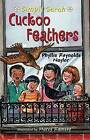 Cuckoo Feathers by Phyllis Reynolds Naylor (Paperback / softback, 2009)