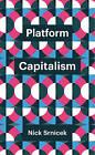 Platform Capitalism by Nick Srnicek (Hardback, 2016)