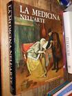 La medicina nell'arte J. Rousselot Silvana ed. s.d. S7