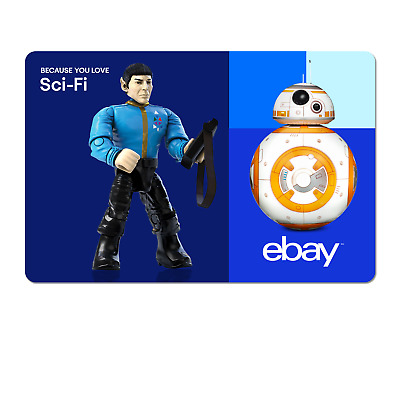 Because You Love Sci-Fi  - eBay Digital Gift Card $15 to $200