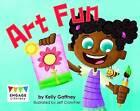 Art Fun by Kelly Gaffney (Paperback, 2015)