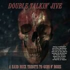 Double Talkin' Jive: A Hard Rock Tribute by Various Artists (CD, Aug-2008, Versailles Records)