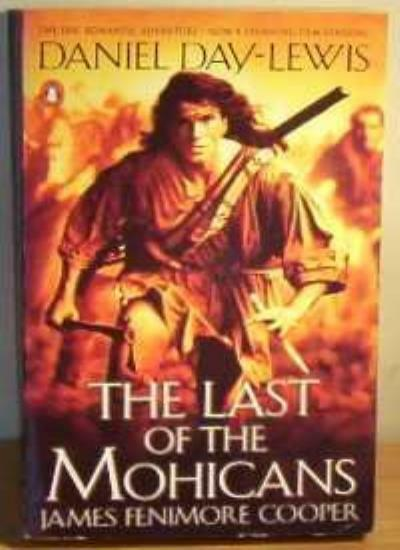 The Last of the Mohicans By James Fenimore Cooper. 9780140157406