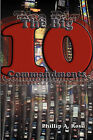 The Big Ten: A Study of the Ten Commandments by Phillip A Ross (Paperback / softback, 2008)