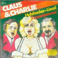 "7"" Claus & Charlie/Holzhacker Liesel"
