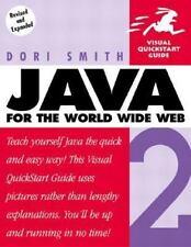 Java 2 for the World Wide Web (Visual QuickStart Guide) Smith, Dori Paperback