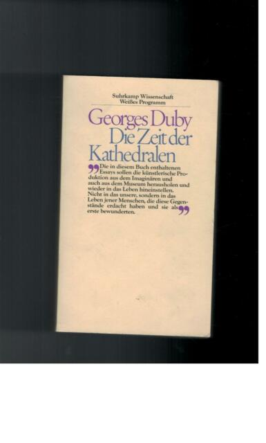Georges Duby - Die Zeit der Kathedralen - 1984