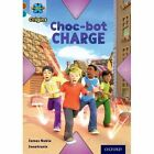 Project X Origins: Brown Book Band, Oxford Level 9: Chocolate: Choc-Bot Charge by James Noble (Paperback, 2014)