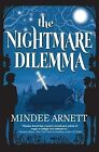 The Nightmare Dilemma by Mindee Arnett (Paperback, 2014)