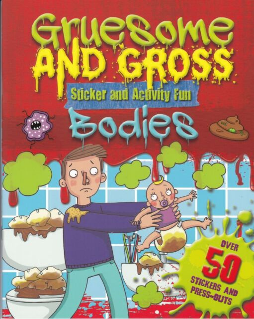 GRUESOME AND GROSS BODIES STICKER ACTIVITY BOOK - STICKERS AND PRESS OUTS