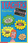 Teachers - the Naked Truth by Knife & Packer (Paperback, 2001)