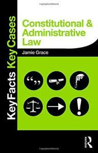 Constitutional-and-Administrative-Law-Key-Facts-and-key-Cases-key-Facts-key-Ca