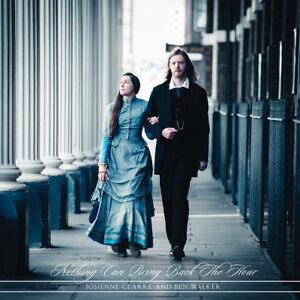 Josienne-Clarke-amp-Ben-Walker-Nothing-Can-Bring-Back-the-Hour-VINYL-12-034-Album