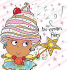 Izzy the Ice-Cream Fairy by Tim Bugbird (Hardback, 2013)