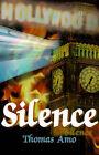 Silence by Thomas Amo (Paperback / softback, 2000)