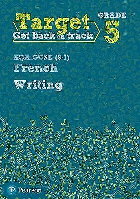 Target Grade 5 Writing AQA GCSE (9-1) French Workbook (Paperback book, 2017)