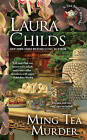 Ming Tea Murder: A Tea Shop Mystery by Laura Childs (Paperback, 2016)
