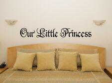 Our Little Princess Nursery Children/'s Bedroom Decal Wall Art Sticker Picture