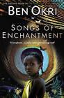 Songs of Enchantment by Ben Okri (Paperback, 1994)