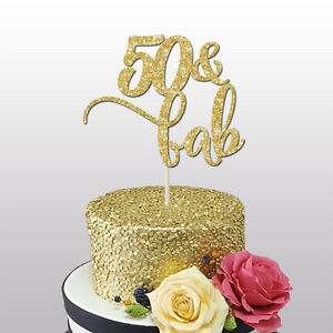 Image Is Loading 50th CAKE TOPPER 50 AND FAB GLITTER
