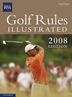 Golf Rules Illustrated: 2008 by USGA (Paperback, 2007)