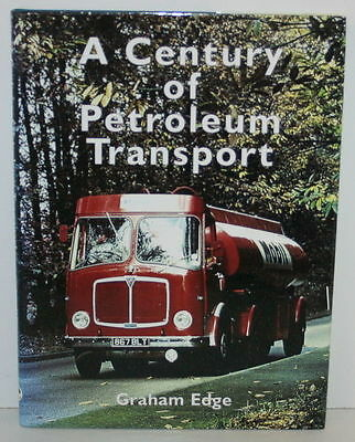 Mooi A Century Of Petroleum Transport By Graham Edge (hardback, 2003)