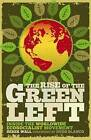 The Rise of the Green Left: Inside the Worldwide Ecosocialist Movement by Derek Wall (Paperback, 2010)