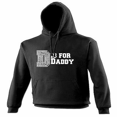 Analytisch D Is For Daddy Hoodie Hoody Birthday Gift Fashion Dad Father Husband Parents