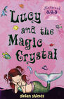 Lucy and the Magic Crystal: Mermaid SOS: No. 6 by Gillian Shields (Paperback, 2006)