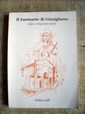Attilio Galli - Il santuario di Gimigliano dopo cinquant'anni