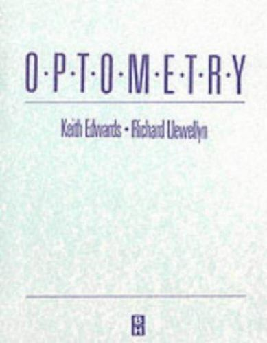 Optometry, 1e by Edwards BSc  FCOptom  DipCLP  FAAO, Keith H.
