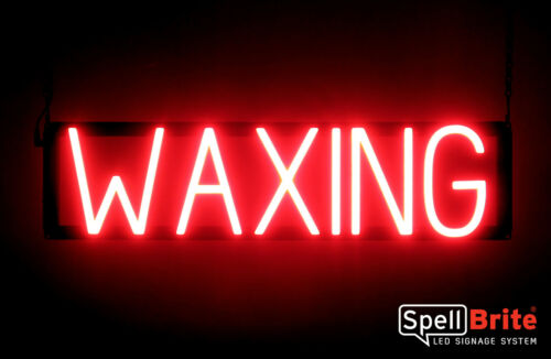 Neon look, LED performance SpellBrite Dimmable WAXING Sign Neon-LED Sign
