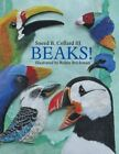 Beaks! by Sneed B Collard (Paperback / softback, 2002)