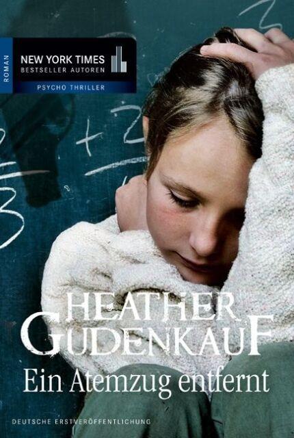 Ein Atemzug entfernt von Heather Gudenkauf (2013, Taschenbuch), UNGELESEN