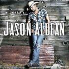 My Kinda Party by Jason Aldean (CD, Feb-2015, Sony Music)