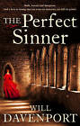 The Perfect Sinner by Will Davenport (Paperback, 2005)