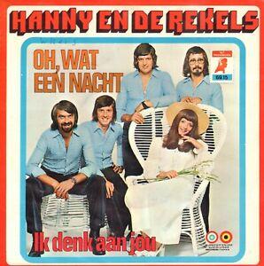 HANNY-EN-DE-REKELS-Oh-Wat-Een-Nacht-1974-VINYL-SINGLE-7-034