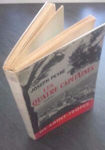 Joseph-Peyre-Las-Cuatro-Capitanes-De-st-Trpoez-Flammarion-1956-Buen-Estado