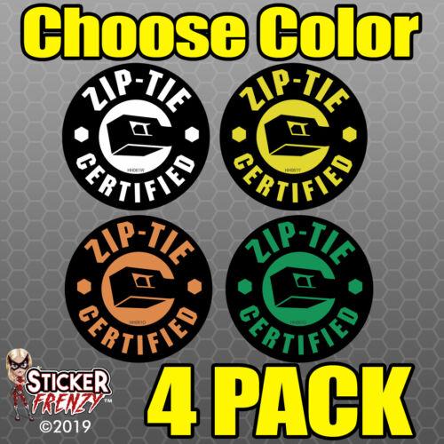 Zip-Tie Certified Hard Hat Stickers 4 Funny Toolbox Helmet Welder Decal #HH061