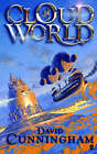 CloudWorld by David Cunningham (Paperback, 2006)