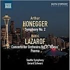 Arthur Honegger: Symphony No. 2; Henri Lazarof: Concerto for Orchestra No. 2 'Icarus' (2012)