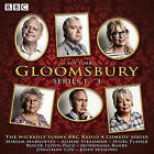 Gloomsbury: 18 Episodes of the BBC Radio 4 Sitcom: Series 1-3 by Sue Limb (CD-Audio, 2015)