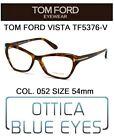 Occhiali da Vista TOM FORD TF5376V 052 54mm eyeglasses brillen FT CAT EYE ITALY
