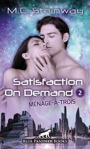 Satisfaction-on-Demand-2-Menage-a-trois-Erotischer-SciFi-Roman-M-C-Steinway