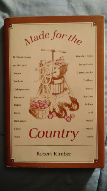 Made for the Country by Robert Kimber (1991, Hardcover)