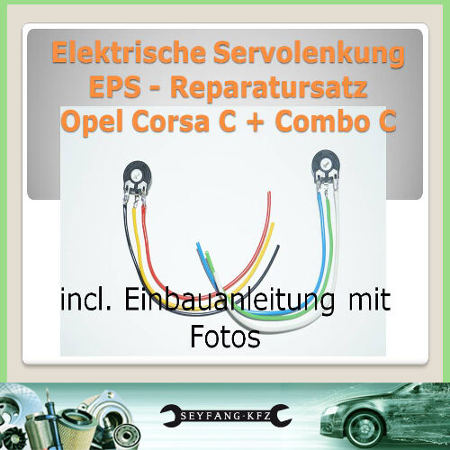 REPARATURSATZ Servolenkung OPEL COMBO C Lenkung EPS Reparatur selbst reparieren