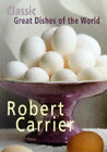 Great Dishes of the World by Robert Carrier (Paperback, 1999)