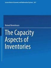 Lecture Notes in Economics and Mathematical Systems: Capacity Aspects of...