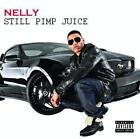 Still Pimp Juice von Nelly (2011)