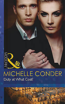 1 of 1 - Conder, Michelle, Duty at What Cost? (Modern), Very Good Book